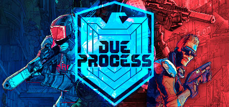 DUE PROCESS PC Game Free Download