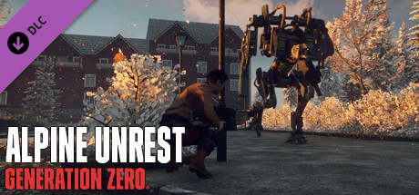 Generation Zero Alpine Unrest Free Download PC Game