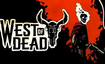 West of Dead Free Download PC Game