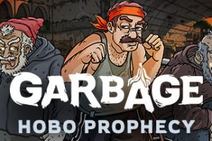 Garbage Hobo Prophecy Download Free PC Game