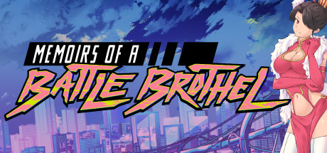 Memoirs Of A Battle Brothel Download PC Game Free for Mac