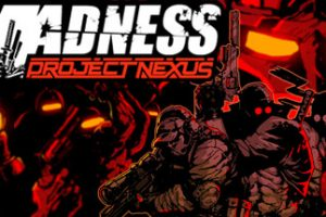 MADNESS Project Nexus Free Game for PC Download Full Version